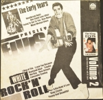 Elvis Presley - Белый Рок-н-Ролл (Пластинка 2) The Early Years  White Rock 'N' Roll  Volume 2